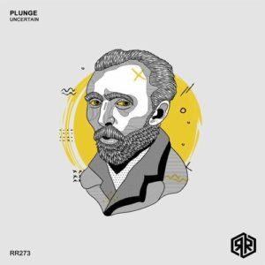 Uncertain - Plunge [RR273] - EDM Waves Free Download